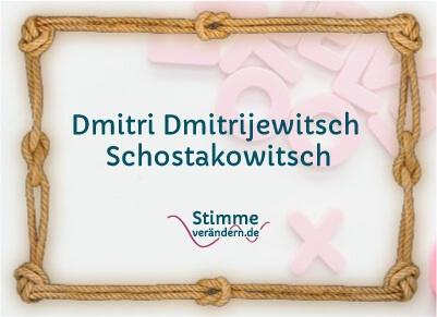 Knotenwort Dmitri-Dmitrijewetisch Schostakowitsch